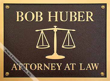 Huber_Plaque_DuraBronze™_Attorney_Sign